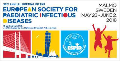ESPID 2018 36th Annual Meeting of the European Society for Paediatric Infectious Diseases